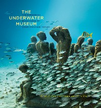 Cover The Underwater Museum