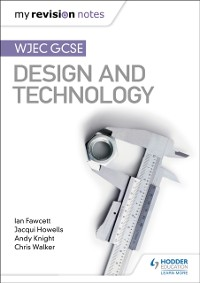 Cover My Revision Notes: WJEC GCSE Design and Technology