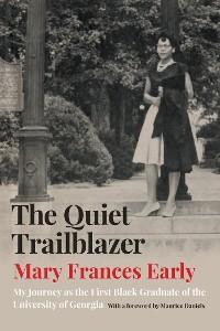 Cover The Quiet Trailblazer