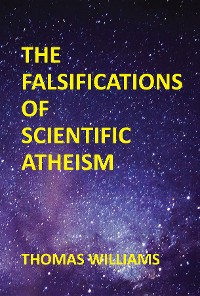 Cover THE FALSIFICATIONS OF SCIENTIFIC ATHEISM