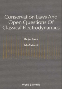 Cover Conservation Laws And Open Questions Of Classical Electrodynamics