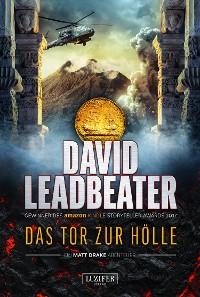 Cover DAS TOR ZUR HÖLLE (Matt Drake Abenteuer 3)
