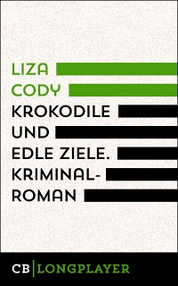 Cover Krokodile und edle Ziele