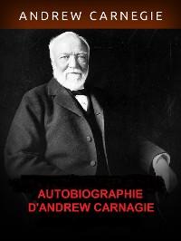Cover Autobiographie d'Andrew Carnegie