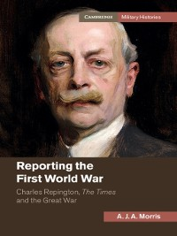 Cover Reporting the First World War