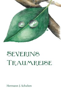 Cover Severins Traumreise