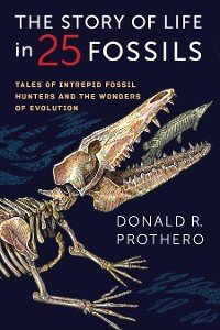 Cover The Story of Life in 25 Fossils