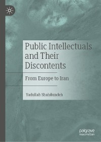Cover Public Intellectuals and Their Discontents