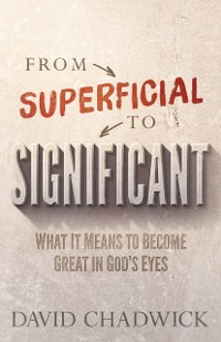 Cover From Superficial to Significant