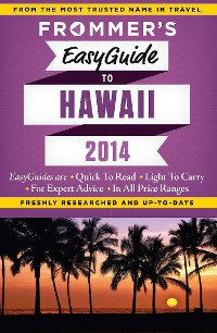 Cover Frommer's EasyGuide to Hawaii 2014