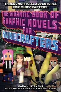 Cover Gigantic Book of Graphic Novels for Minecrafters