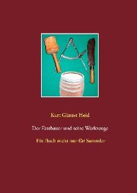 Cover Der Fassbauer und seine Werkzeuge