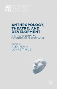 Cover Anthropology, Theatre, and Development