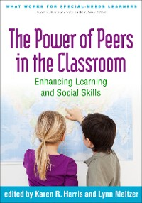 Cover The Power of Peers in the Classroom