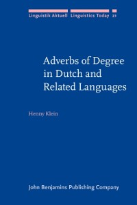 Cover Adverbs of Degree in Dutch and Related Languages