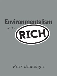 Cover Environmentalism of the Rich