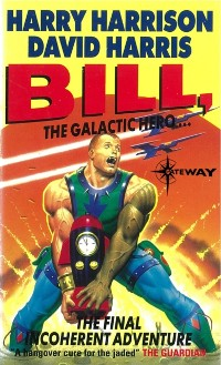 Cover Bill, the Galactic Hero: The Final Incoherent Adventure