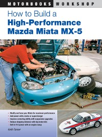 Cover How to Build a High-Performance Mazda Miata MX-5