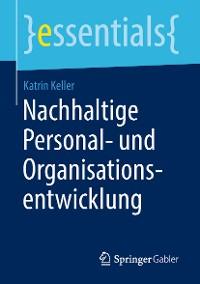 Cover Nachhaltige Personal- und Organisationsentwicklung