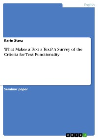 Cover What Makes a Text a Text? A Survey of the Criteria for Text Functionality