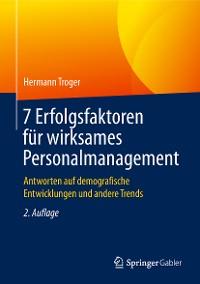 Cover 7 Erfolgsfaktoren für wirksames Personalmanagement