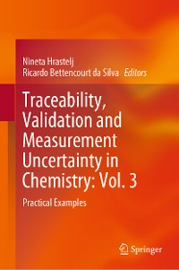 Cover Traceability, Validation and Measurement Uncertainty in Chemistry: Vol. 3