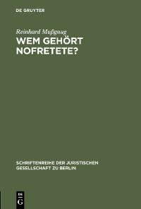 Cover Wem gehört Nofretete?