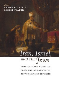Cover Iran, Israel, and the Jews