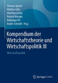 Cover Kompendium der Wirtschaftstheorie und Wirtschaftspolitik III