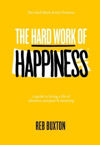 Cover Hard Work Of Happiness