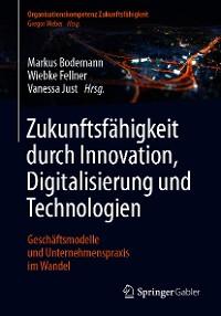 Cover Zukunftsfähigkeit durch Innovation, Digitalisierung und Technologien