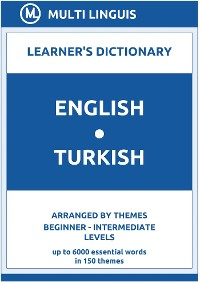 Cover English-Turkish Learner's Dictionary (Arranged by Themes, Beginner - Intermediate Levels)