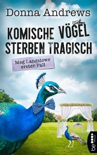 Cover Komische Vögel sterben tragisch