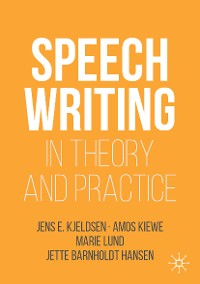 Cover Speechwriting in Theory and Practice
