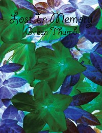 Cover Lost In Memory: Green Thumb