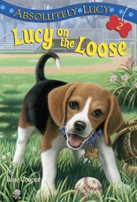 Cover Absolutely Lucy #2: Lucy on the Loose