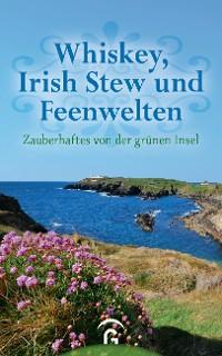 Cover Whiskey, Irish Stew und Feenwelten