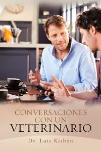 Cover Conversaciones Con Un Veterinario
