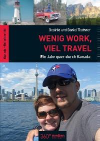 Cover Wenig Work, viel Travel
