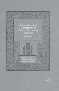 Cover Competition and Compassion in Chinese Secondary Education