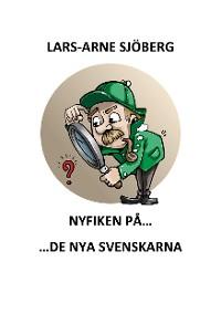 Cover Nyfiken på de nya svenskarna