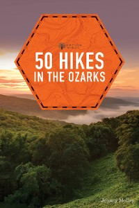 Cover 50 Hikes in the Ozarks (2nd Edition)  (Explorer's 50 Hikes)