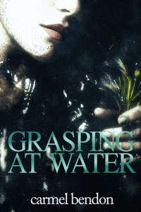 Cover Grasping at Water