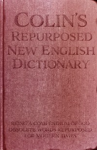 Cover Colin's Repurposed New English Dictionary