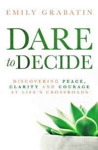 Cover Dare to Decide