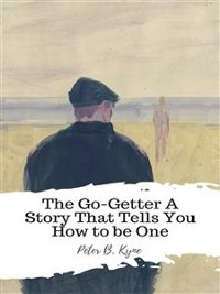 Cover The Go-Getter A Story That Tells You How to be One