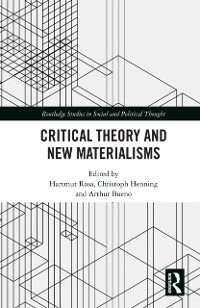 Cover Critical Theory and New Materialisms
