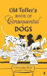 Cover Old Toffer's Book of Consequential Dogs
