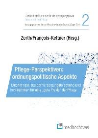 Cover Pflege-Perspektiven: ordnungspolitische Aspekte