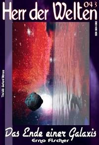 Cover HERR DER WELTEN 043: Das Ende einer Galaxis